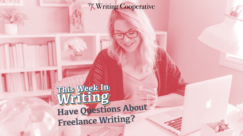 Have Questions About Freelance Writing?