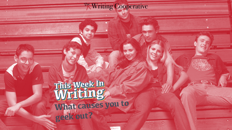 What Gets You Geeked About Writing?