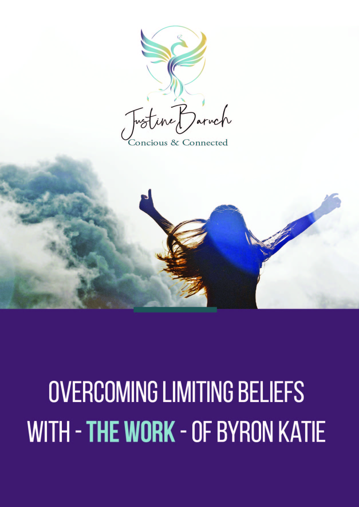 Overcoming Limiting Beliefs With The Work Of Byron Katie