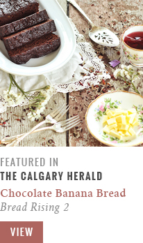 Feature // Decadent Dark Chocolate Banana Bread | Bread Rising 2 | Calgary Herald Gastropost // JustineCelina.com