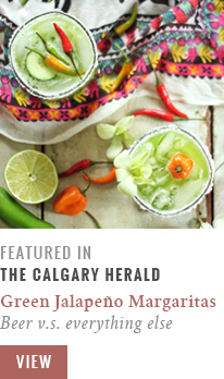 Feature // Green Jalapeño Margaritas | Beer v.s. Everything Else | Calgary Herald Gastropost // JustineCelina.com