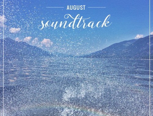 August 2015 Soundtrack // JustineCelina.com