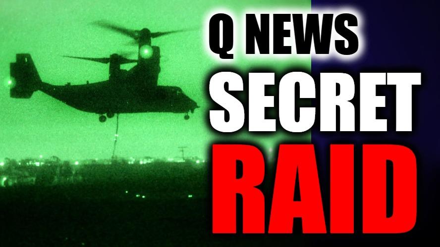 SECRET RAID???
