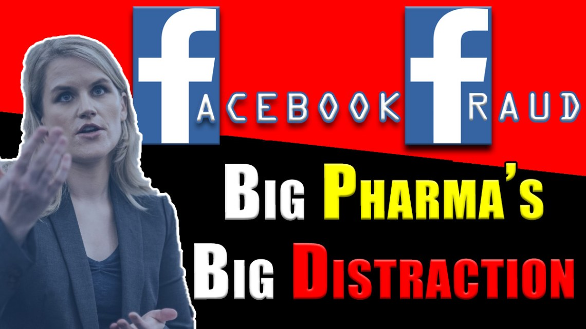 Is The Facebook Whistleblower Big Pharma's Big Distraction From & Best Weapon Against TRUTH!?!?