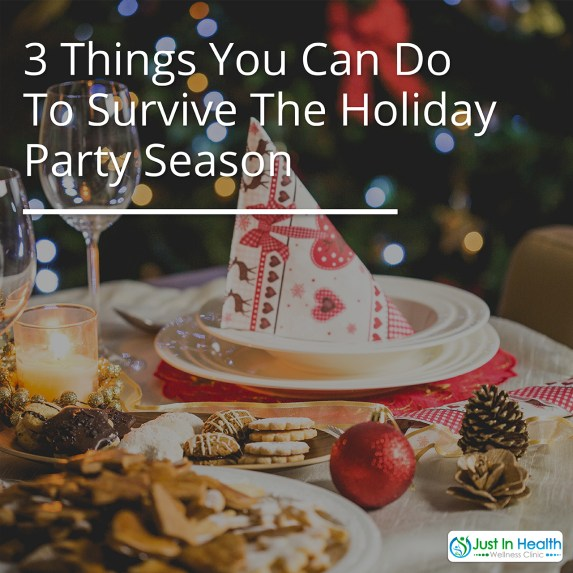 3 Things You Can Do To Survive The Holiday Party Season