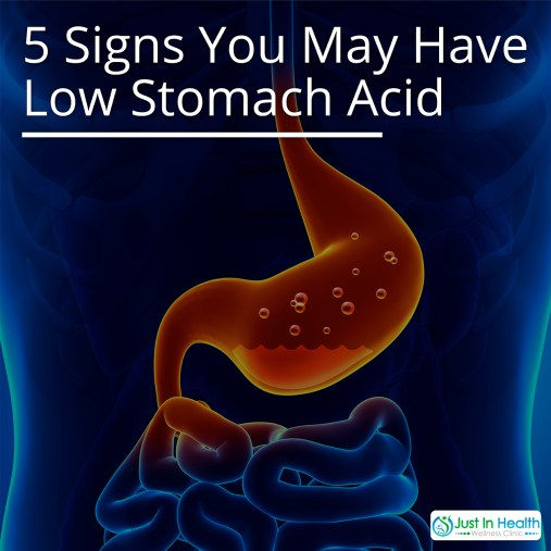 5 Signs You May Have Low Stomach Acid