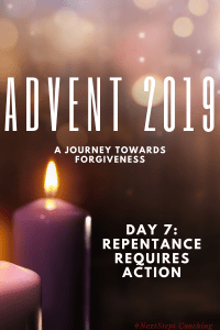 Day 7: Repentance Requires Action