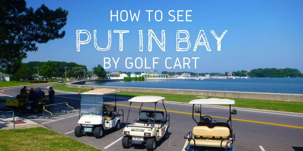 How to See Put in Bay by Golf Cart