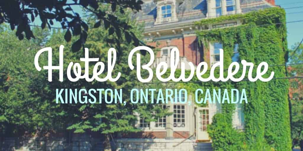 Charming and Historic Hotel Belvedere in Kingston, Ontario