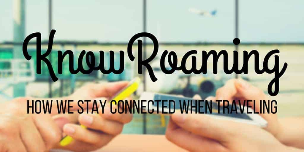 KnowRoaming: How We Stay Connected When Traveling