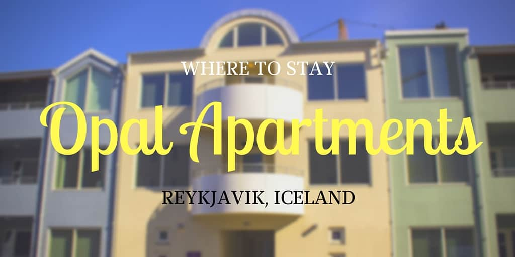 Review: Opal Apartments Reykjavik Iceland