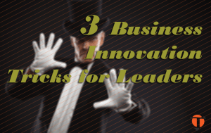 business innovation tricks