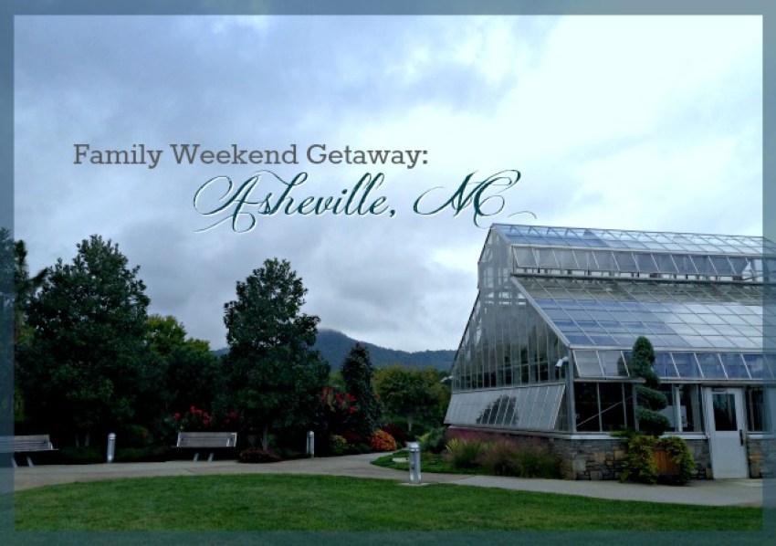 Family weekend getaway asheville nc