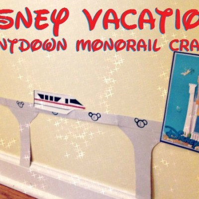 DIY Countdown to Disney Monorail Craft