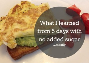 I learned more from 5 days without sugar than in 20 years of dieting