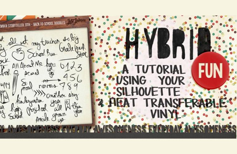 Hybrid Tutorial: Using Digi Supplies and Heat Transfer Vinyl