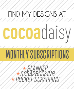 Cocoa Daisy Scrapbooking Project Life Planner Monthly Kit Subscriptions