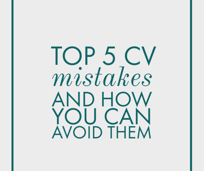 Top 5 CV mistakes and how to avoid them