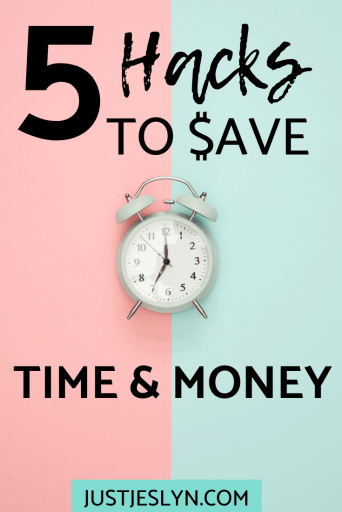 5 hacks to save time and money