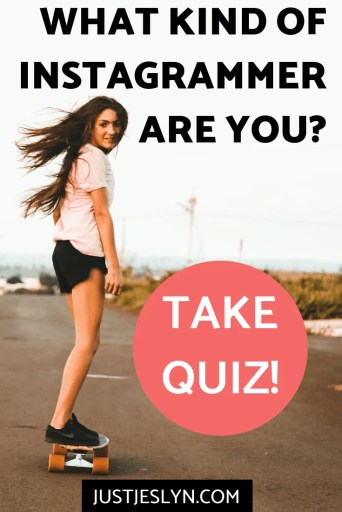 Do you want to find out what kind of Instagrammer you are? Take this buzzfeed style personality quiz to find out how you can best use your Instagram account today! #personalityquiz #instagramtips | Justjeslyn.com
