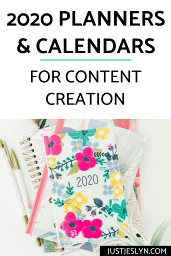 5 Content Calendars & 2020 Planners for Content Creation - justjeslyn.com