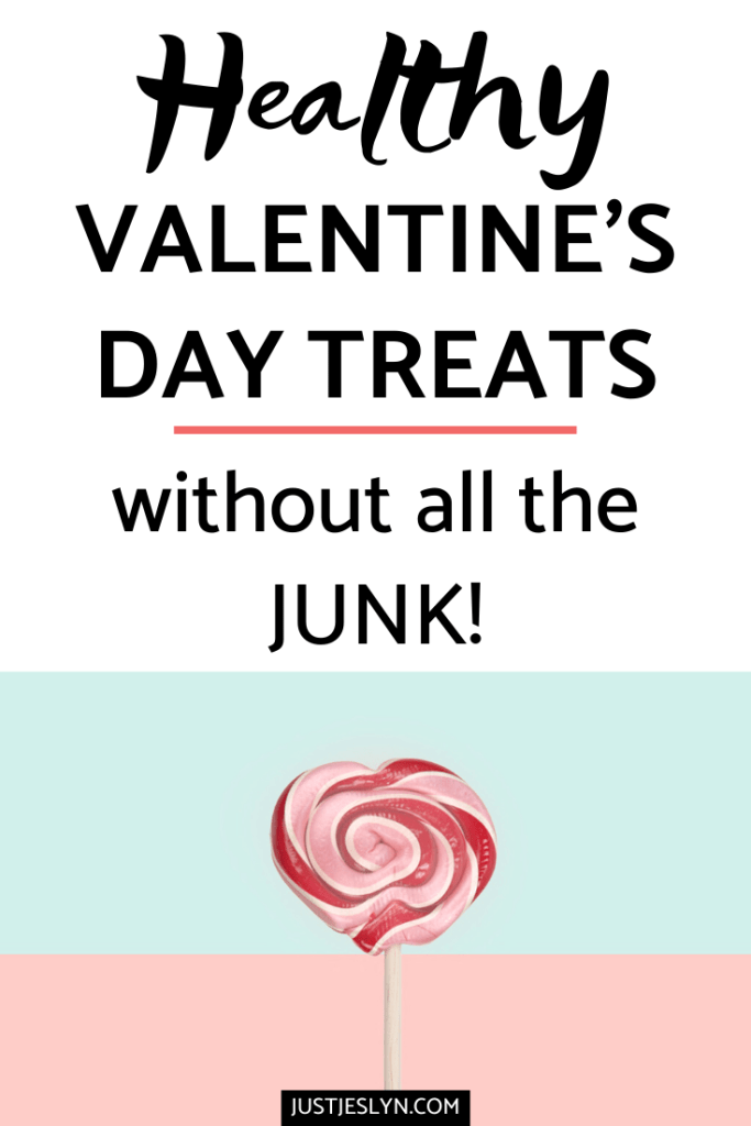 Healthy Valentine's Day Treats (Without All the Junk!) | justjeslyn.com
