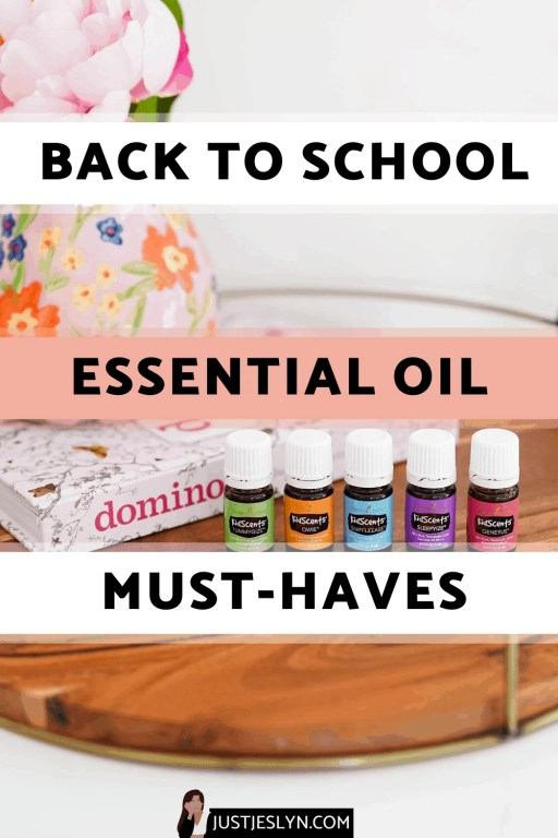 Back to School Essential Oils: Must-Haves For Kiddos | Just Jes Lyn