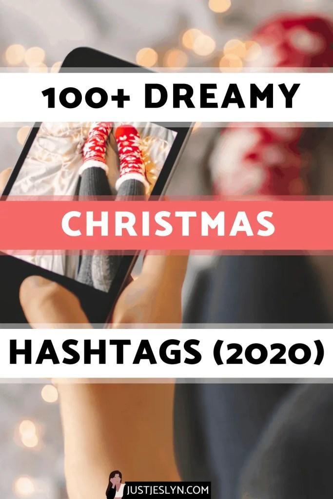 100+ Dreamy Christmas Instagram Hashtags (2020) | Just Jes Lyn