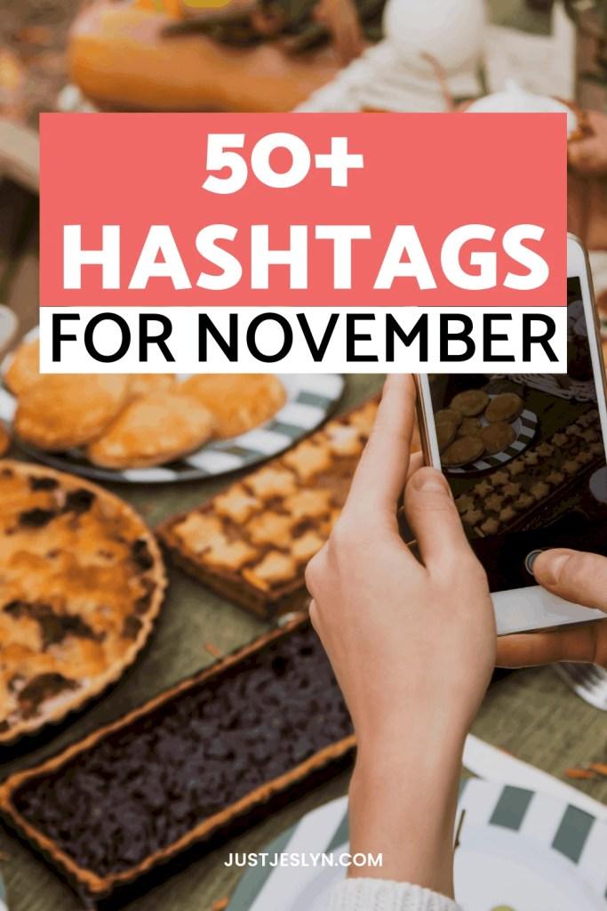 50+ Wonderful November Hashtags For #November (2021) | Just Jes Lyn