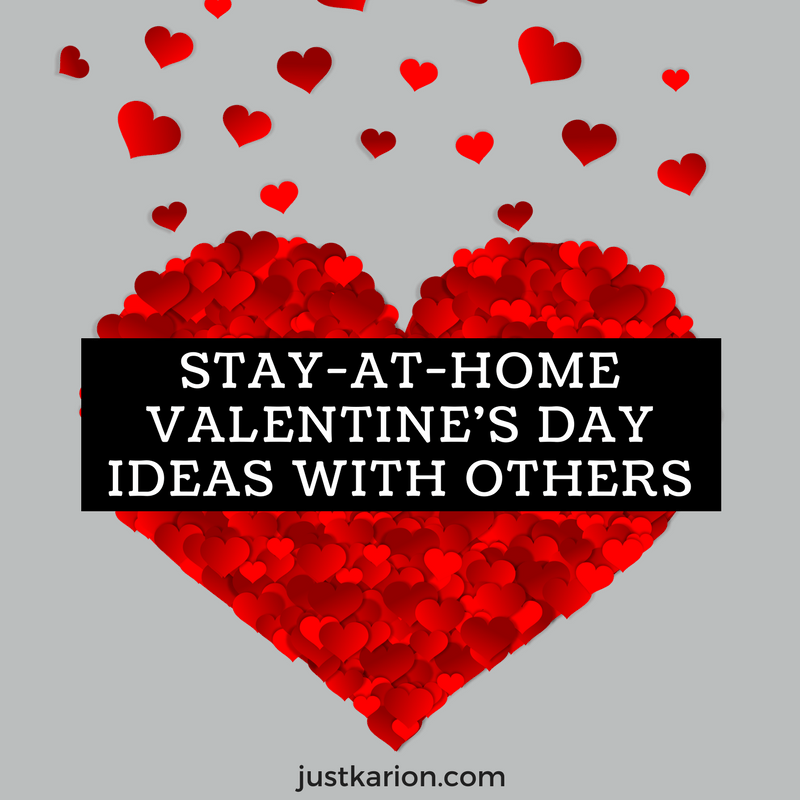 Stay-At-Home Valentine's Day Ideas with Others