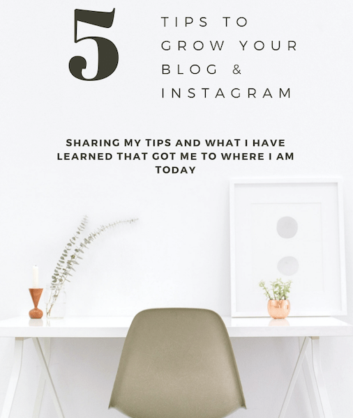 5 Tips to Grow Your Blog & Instagram