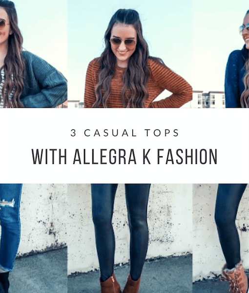 3 Casual Tops with Allegra K Fashion