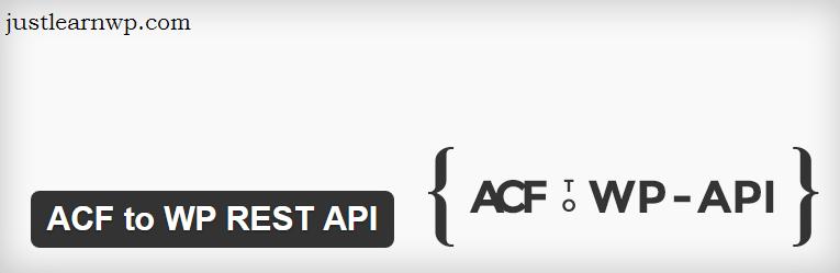 ACF to WP REST API — WordPress Plugins WP REST API