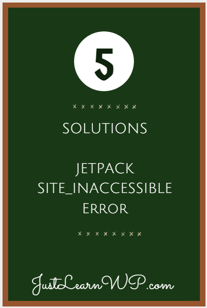 Solved: Your Website Needs To Be Publicly Accessible To Use Jetpack: Site_inaccessible