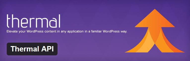 Thermal API- WordPress Plugins using WP REST API