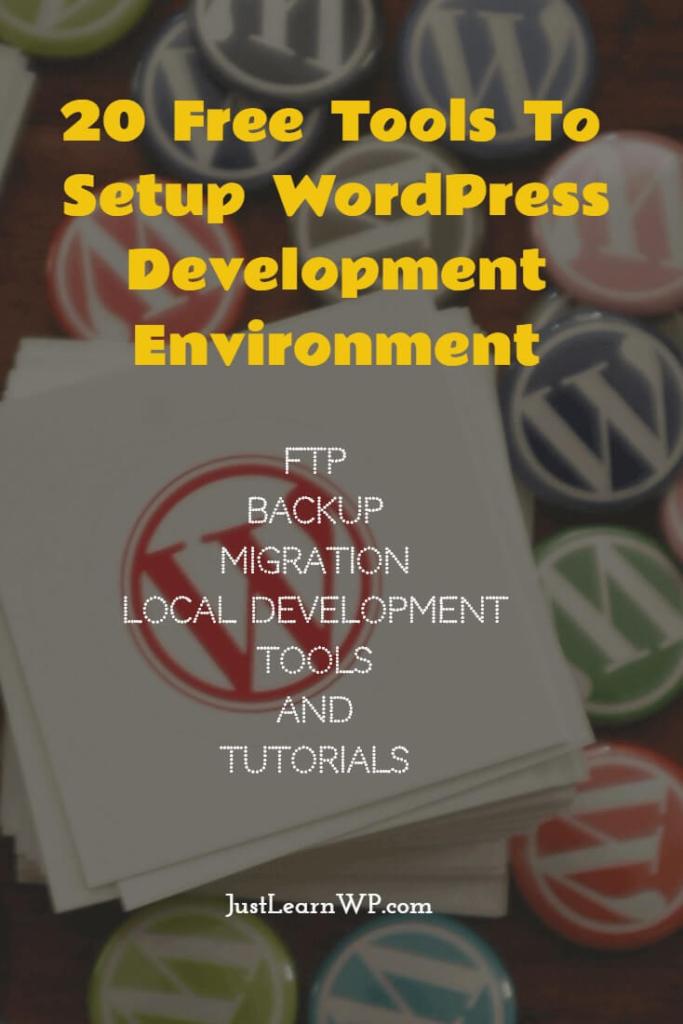 Tools to Setup WordPress Development Environment