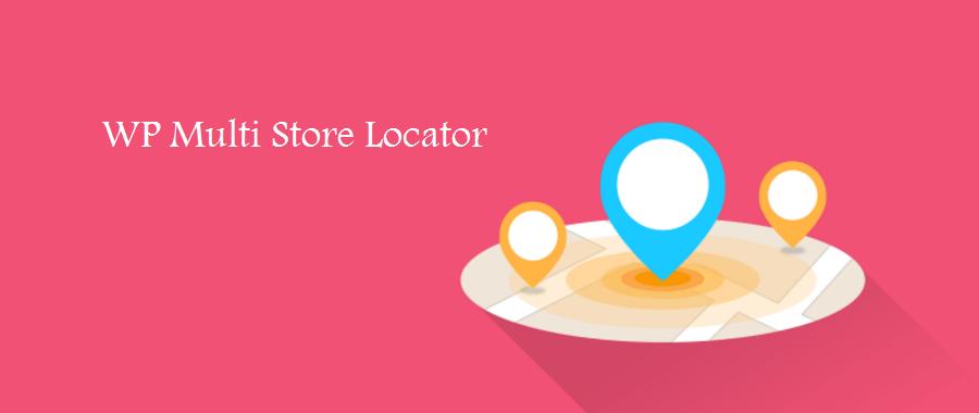 WP Multi Store Locator WordPress Plugin