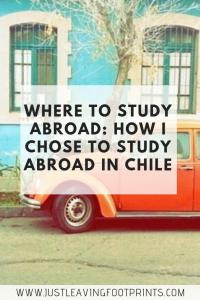 Where Should I Study Abroad   How I Chose to Study Abroad in Chile