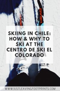 Skiing in Chile: How and Why to Ski at the Centro de Ski El Colorado