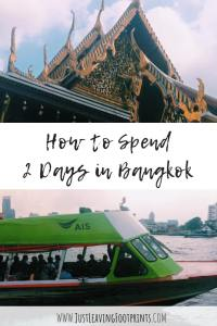 How to Spend 2 Days in Bangkok