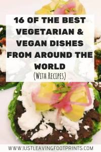 16 of the Best Vegetarian and Vegan Dishes from Around the World