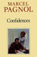 Confidences - Marcel Pagnol