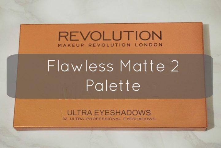 Flawless Matte 2 Palette – Makeup Revolution