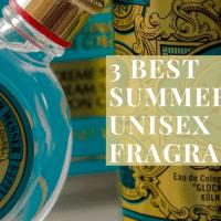 3 Best Summer Unisex Fragrances