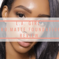 L.A. Girl Pro.Matte Foundation | Review