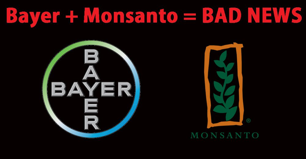 Bayer + Monsanto = A Match Made In Hell!