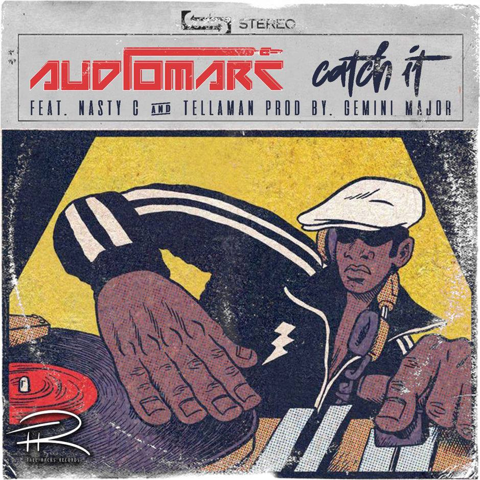 Listen to Audiomarc's debut single, 'Catch It,' featuring Tellaman and Nasty C