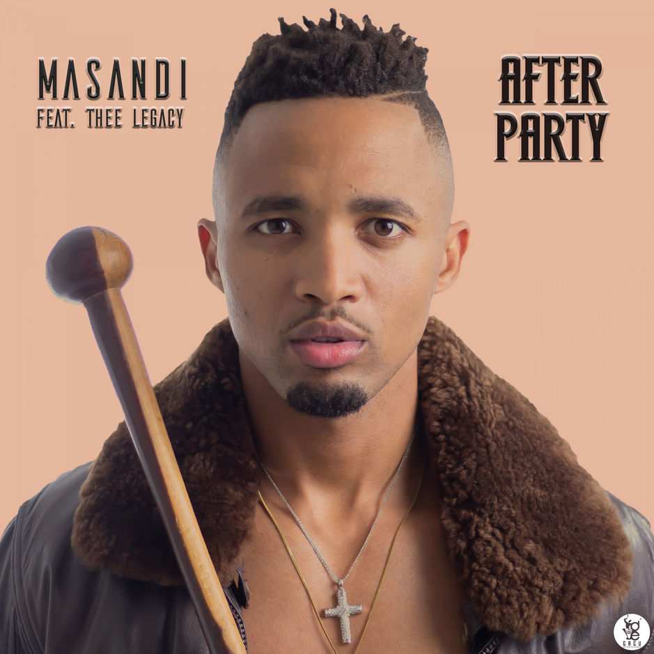 Listen to Masandi's After Party, featuring Thee Legacy
