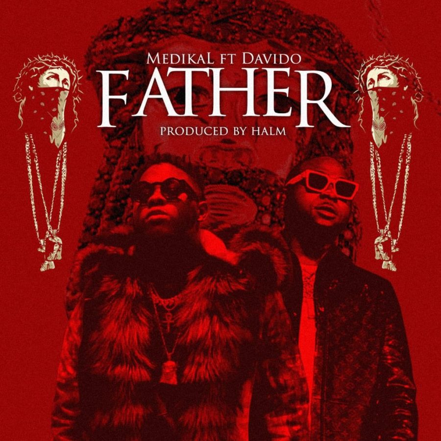 Medikal - Father ft Davido
