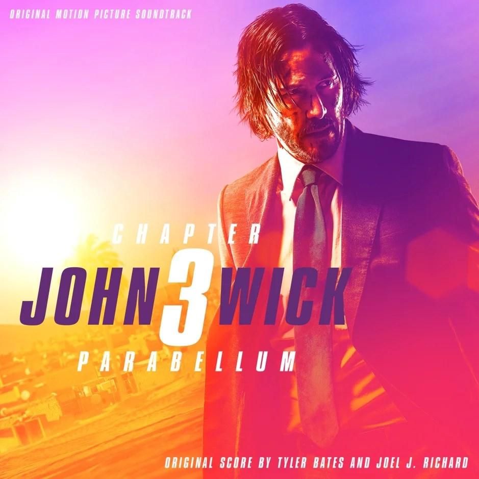 John Wick: Chapter 3 – Parabellum soundtrack album | JustNje
